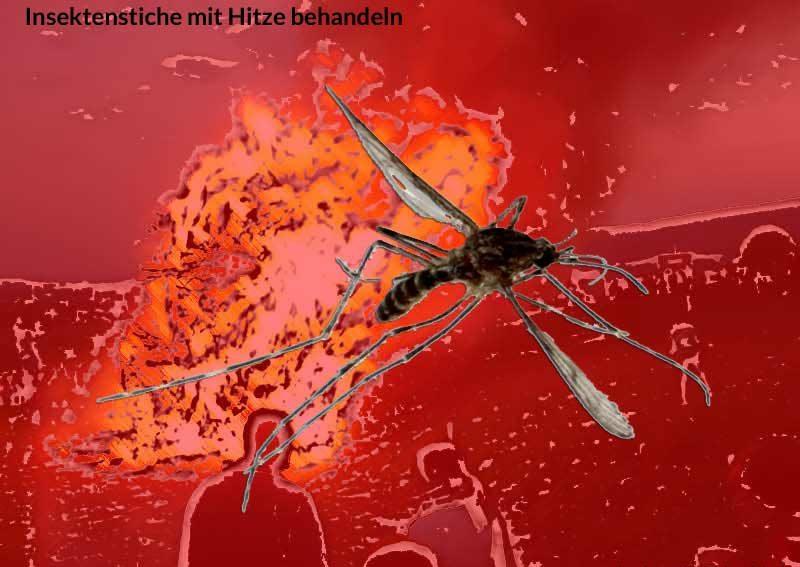 Mückenstich Hitze behandeln